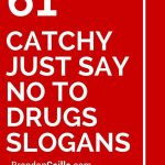 151 Catchy Just Say No To Drugs Slogans | School Counseling Ideas | Free Printable Drug Free Pledge Cards