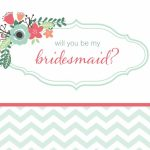19 Free, Printable Will You Be My Bridesmaid? Cards | Free Printable Will You Be My Bridesmaid Cards