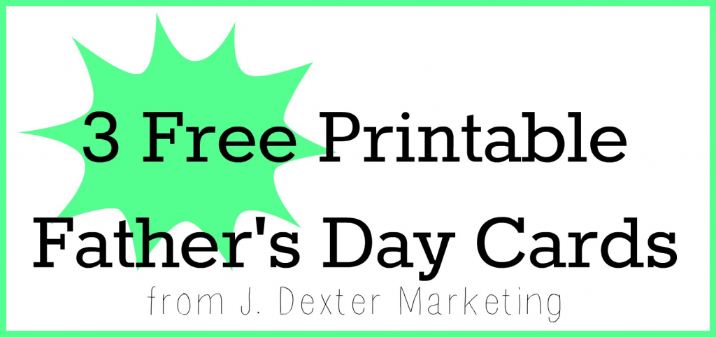 3 Free Printable Father's Day Cards | My Super Slo Life | Free Printable Fathers Day Cards
