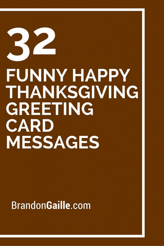 32 Funny Happy Thanksgiving Greeting Card Messages | Card Ideas | Printable Funny Thanksgiving Greeting Cards