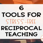 6 Tools For Stress Free Reciprocal Teaching | Literacy In Focus | A | Reciprocal Reading Cards Printable
