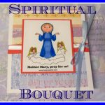 A Spiritual Bouquet Card Craft For May | Printable Spiritual Bouquet Cards