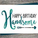 Birthday Card   Happy Birthday Handsome   Printable Card   Husband | Printable Birthday Cards For Fiance