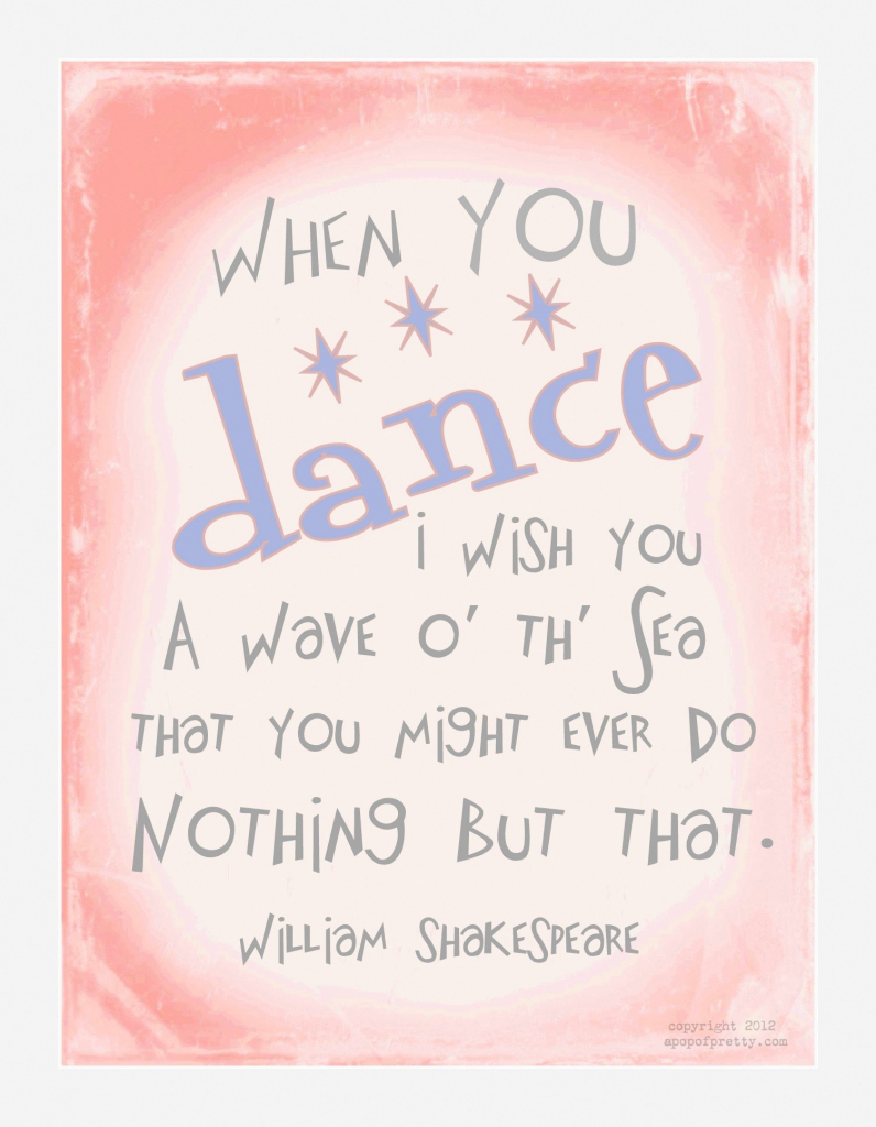 "Dance Recital Free Printable: ""when You Dance, I Wish You"" (From 