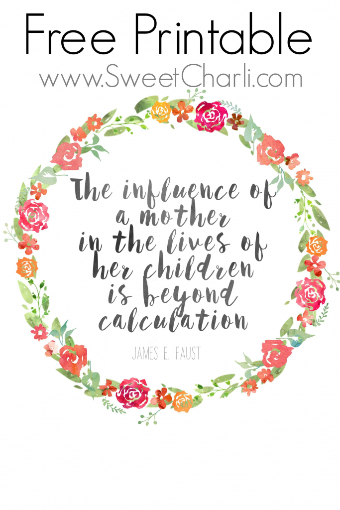 """Free Mother's Day Printable And Quotes About Mothers. """"the Influence 