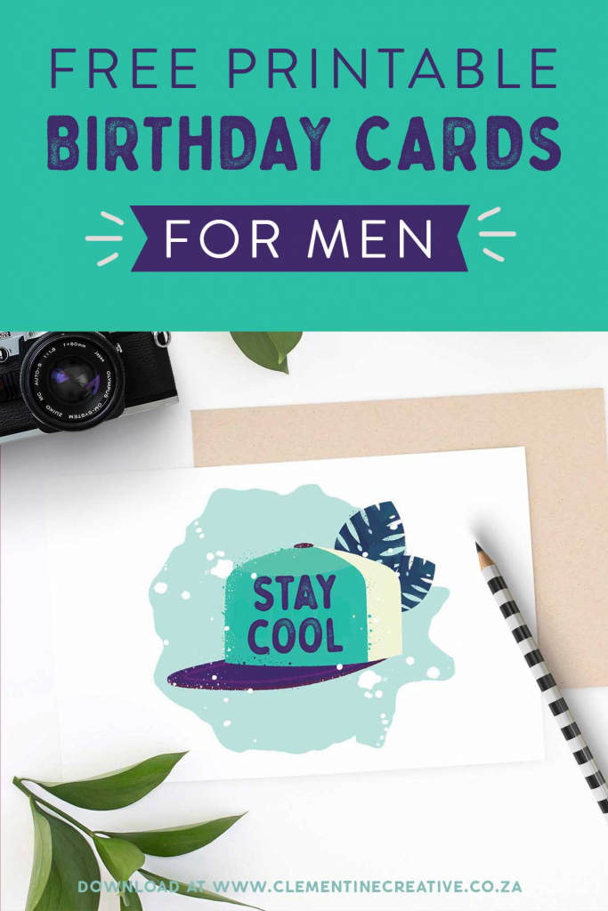 Free Printable Birthday Cards For Him   Stay Cool   Printable Birthday Cards For Boys