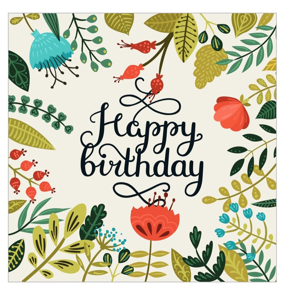 Free Printable Cards For Birthdays | Popsugar Smart Living | Cards For Birthdays Printable