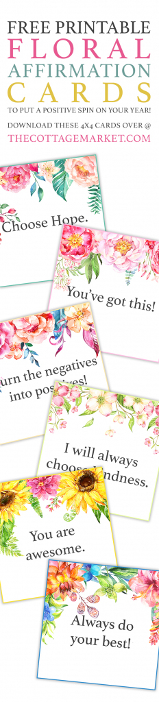 Free Printable Floral Affirmation Cards /// To Put A Positive Spin | Free Printable Positive Affirmation Cards