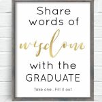 Free Printable Graduation Sign With The Purchase Of Words Of Wisdom | Free Printable Graduation Advice Cards