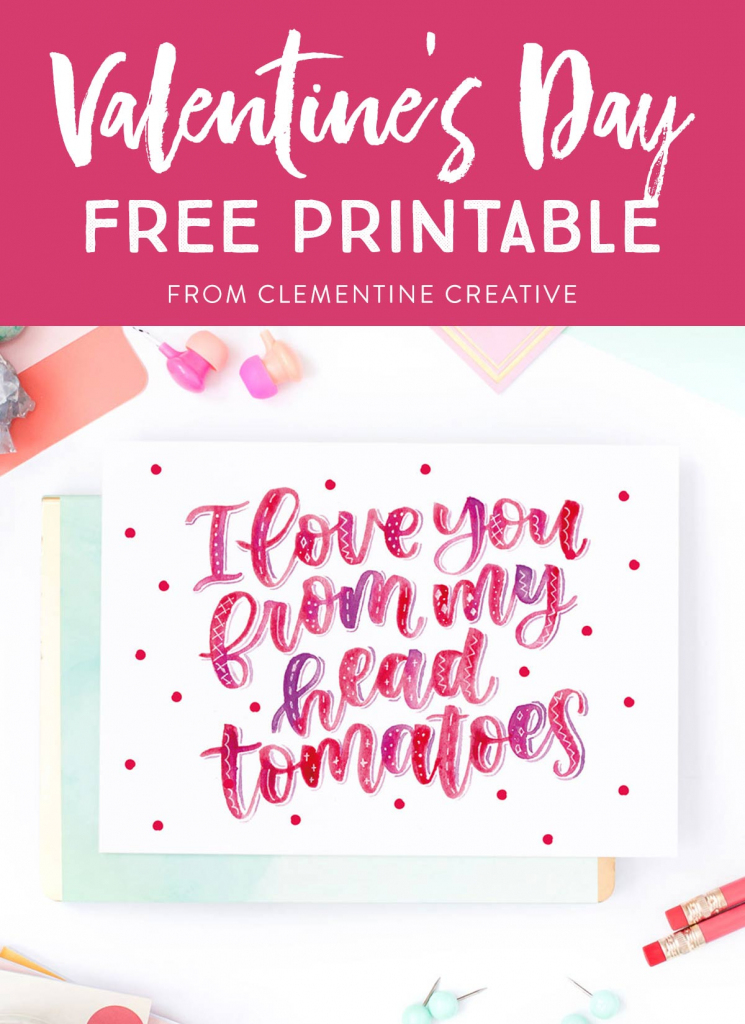 Free Printable Hand Lettered Valentine's Day Card With Punny Message | Free Printable Valentines Day Cards
