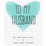Free Printable Husband Greeting Card | Diy | Free Birthday Card | Free Printable Greeting Card Sentiments