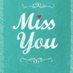 Free Printable Miss You Greeting Card   Cards..gifts..parties   Miss   Free Printable Cards Online