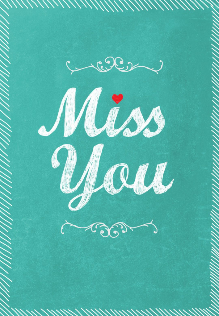 Free Printable Miss You Greeting Card | Cards..gifts..parties | Miss | Printable Miss You Cards