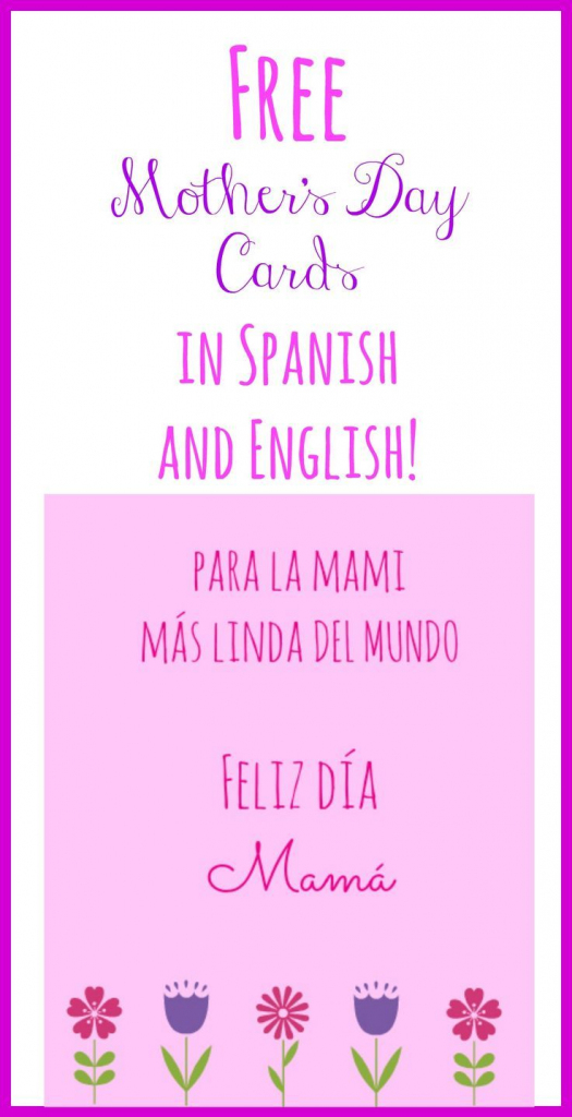 Free Printable Mother's Day Cards In Spanish And English | Mother's | Free Spanish Mothers Day Cards Printable