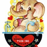 Free Printable Vintage Kids Valentine Elephant In Tub | Holidays | Printable Vintage Valentines Day Cards