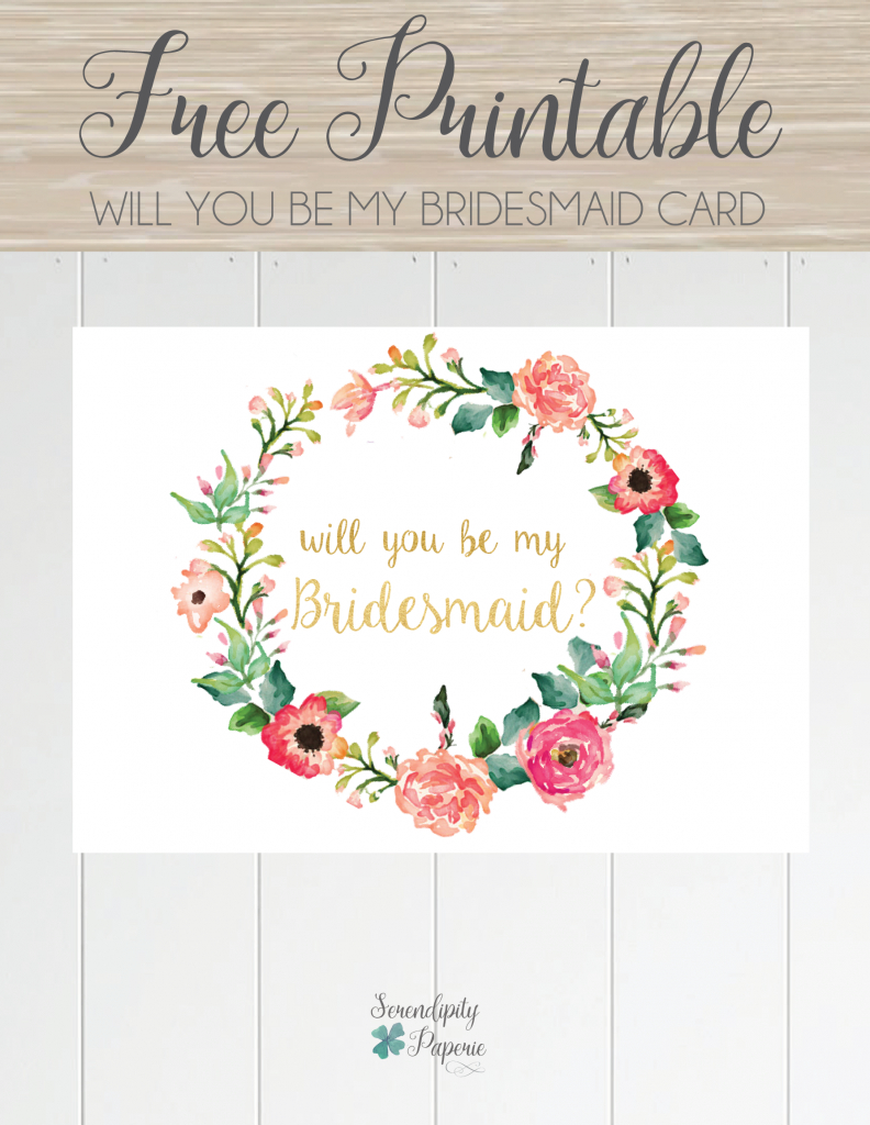 Free Printable Will You Be My Bridesmaid Card. Only At Serendipity | Printable Bridesmaid Proposal Cards