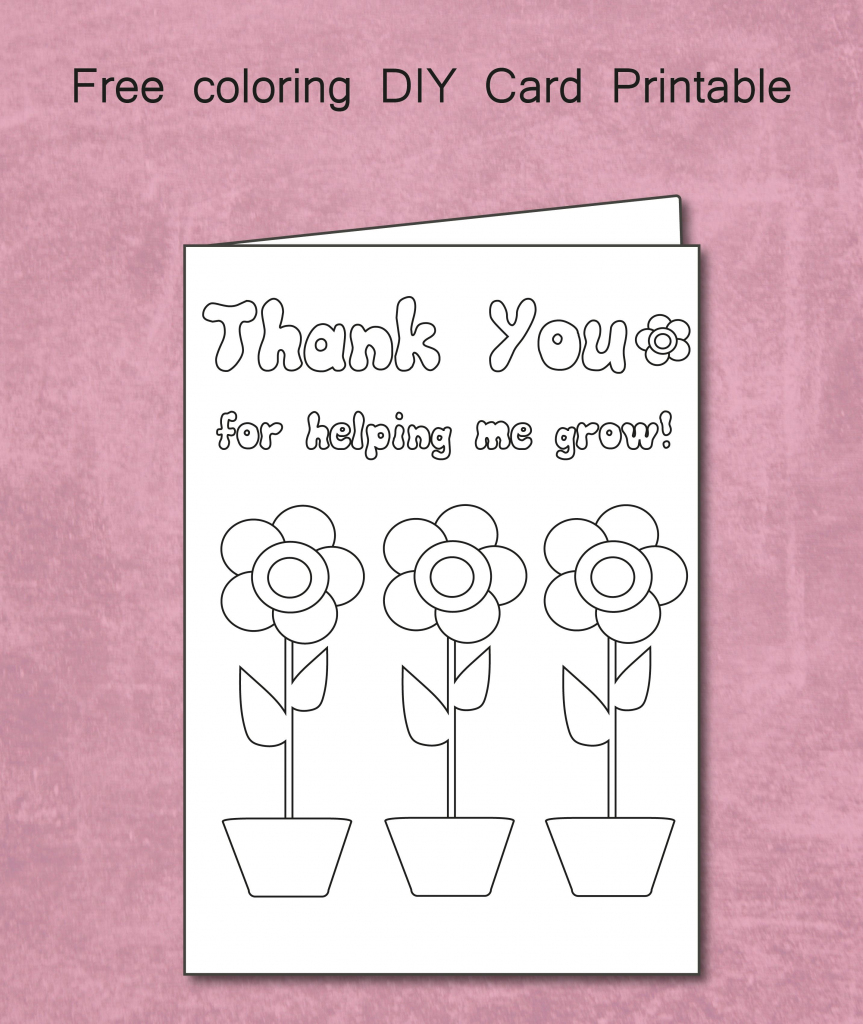 Free Thank You For Helping Me Grow - Coloring Card Printable | Teachers Day Card Printable