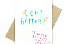 Funny Get Well Card – Pinwheel Print Shop | Feel Better Card Printable