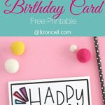 Hand Lettered Free Printable Birthday Card | Celebrating Birthdays | Free Printable Birthday Cards For Your Best Friend