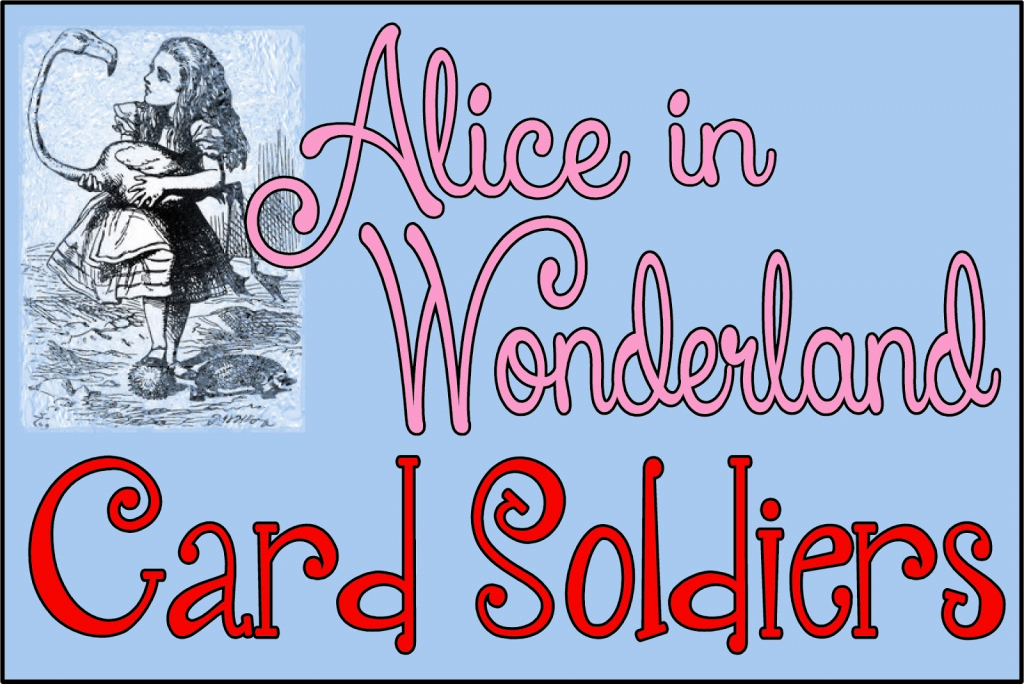 Hollyshome Family Life: Alice In Wonderland Card Soldiers - Free | Alice In Wonderland Printable Playing Cards