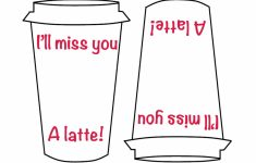 """I'll Miss You A Latte"""" – Template For Making The Card! Just Print 