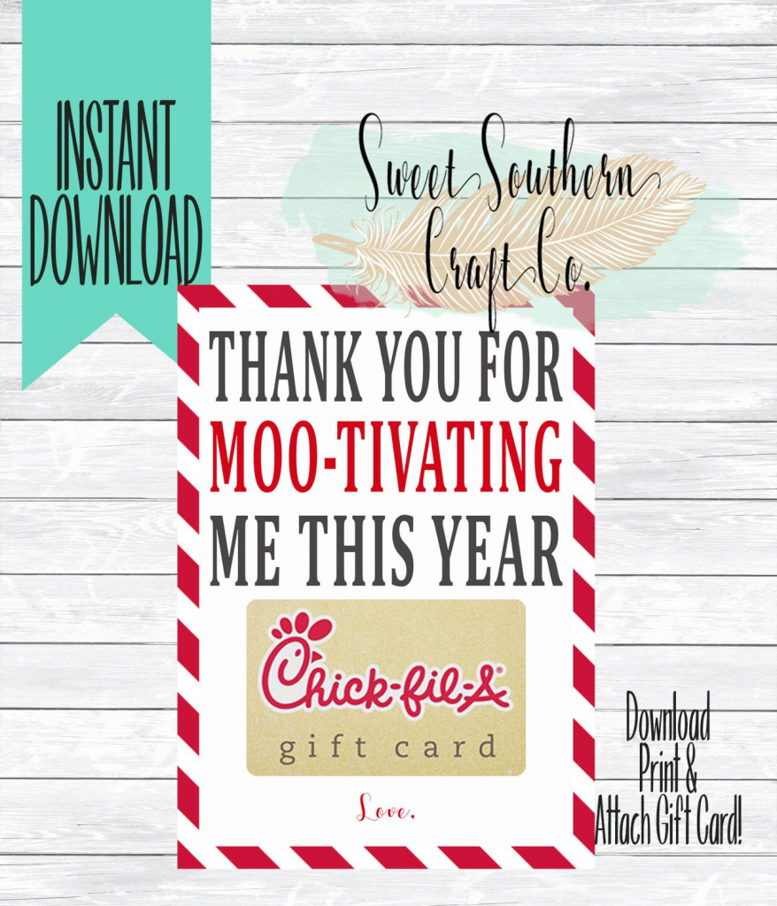 Instant Download*thank You For Moo-Tivating Me This Year!chick Fil A | Chick Fil A Printable Gift Card