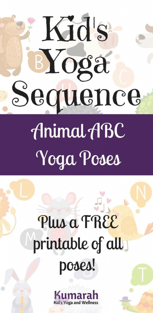 Kid's Yoga Abc Poses With Animals For School Or At Home! | Let's | Abc Yoga Cards Printable