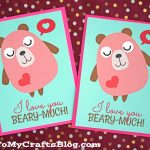 Love You Beary Much   Card Printable   Glued To My Crafts | Just Because I Love You Cards Printable