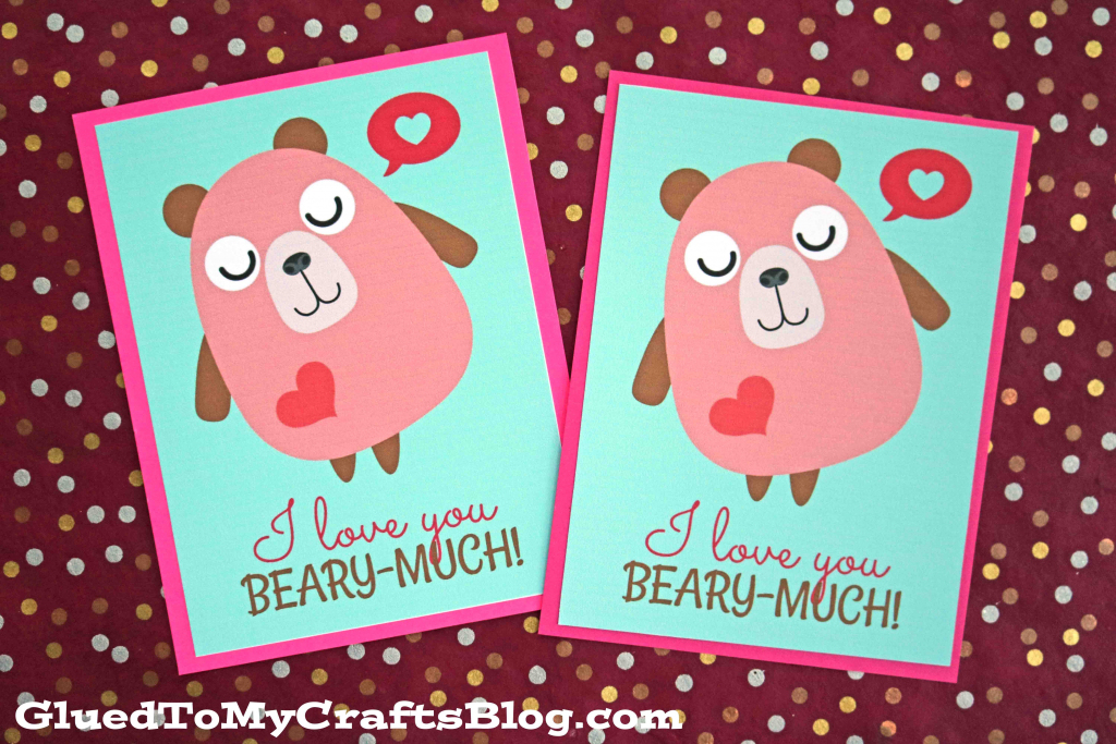 Love You Beary Much - Card Printable - Glued To My Crafts | Just Because I Love You Cards Printable
