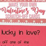Make Your Own Scratch Off Cards! | Valentines Day | Scratch Off | Make Your Own Printable Valentines Card