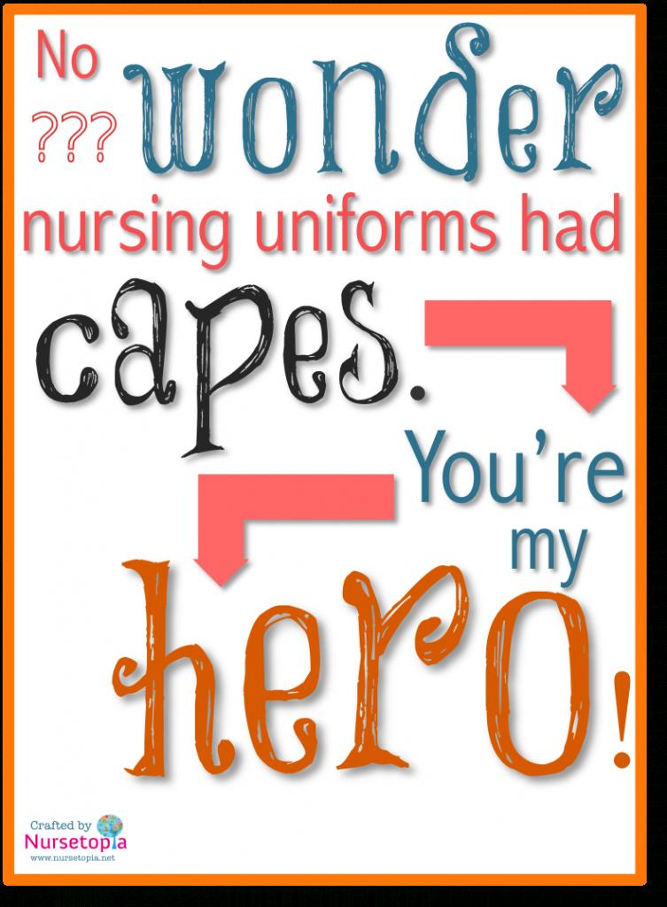 No Wonder Nursing Uniforms Had Capes [Free, Printable Card   Nurses Day Cards Free Printable