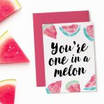 Printable Birthday Card   One In A Melon | Birthday Themes & Ideas | 14Th Birthday Cards Printable