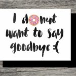 Printable Farewell Card /printable Goodbye Card I Donut Want | Etsy | Free Printable Goodbye Cards