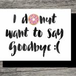 Printable Farewell Card /printable Goodbye Card   I Donut Want To | Free Printable Farewell Card For Coworker