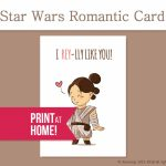 Printable Valentines Card Romantic Star Wars Card I | Etsy | Printable Star Wars Cards