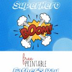 Superdad Free Printable Father's Day Card   How Do The Jones Do It   Super Dad Card Printable