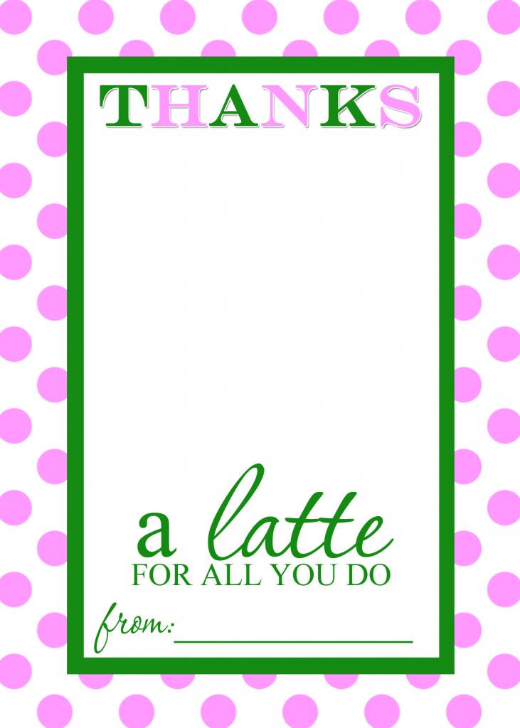 Teacher Appreciation Gift Idea - Thanks A Latte Free Printable Card | Thanks A Latte Free Printable Card