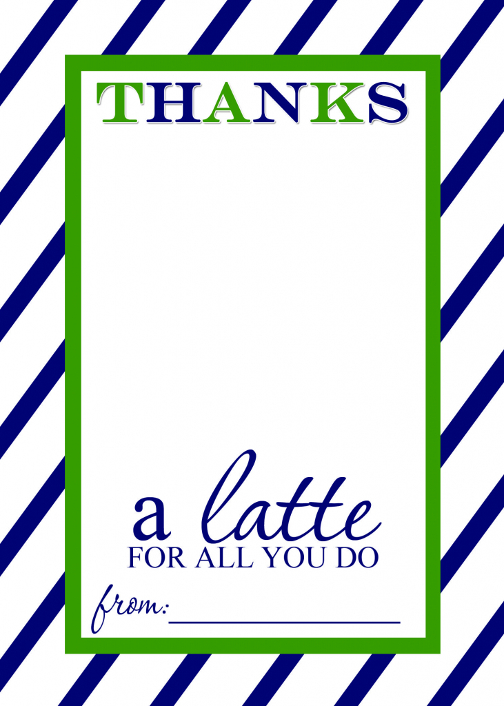 Teacher Appreciation Gift Idea - Thanks A Latte Free Printable Card | Thanks A Latte Free Printable Card
