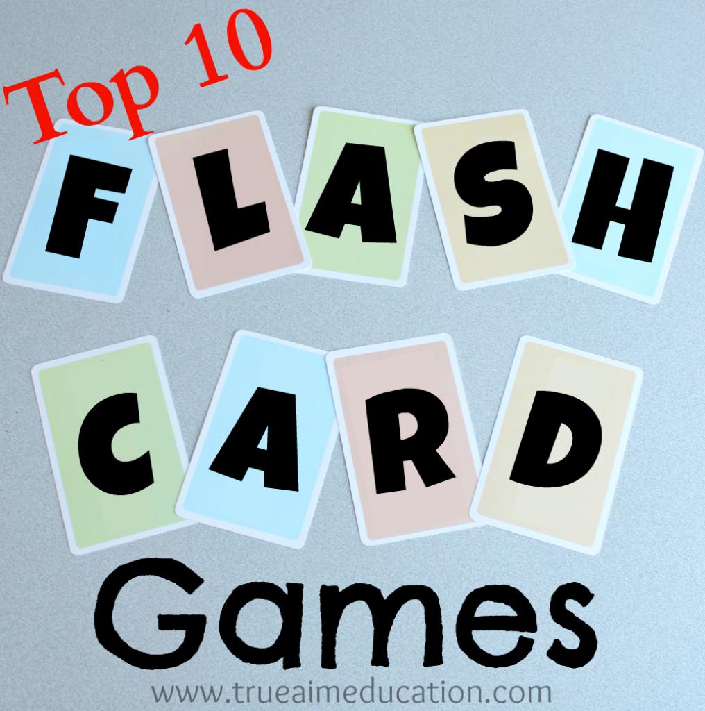 Top 10 Flash Card Games And Diy Flash Cards | True Aim | Custom Flash Cards Printable